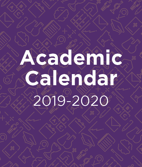 Click here for the 2019-20 Academic Calendar